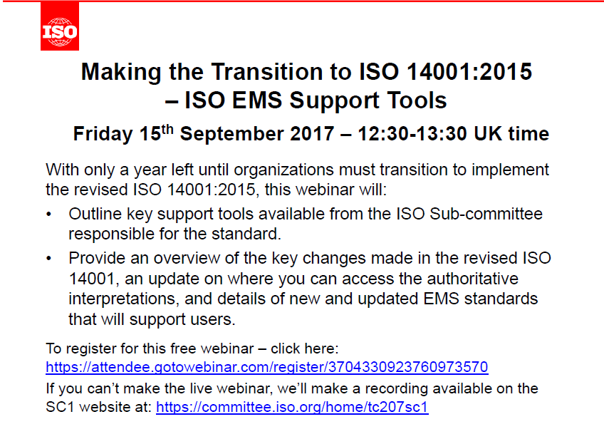 Webinar invite 15 September 2017 - Making the Transition to ISO 14001:2015 – ISO EMS Support Tools