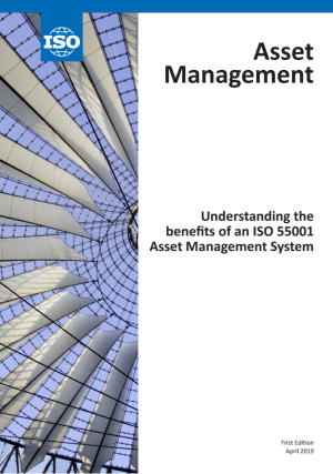 Understanding the benefits of an ISO 55001 Asset Management System